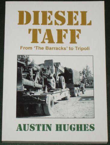 Diesel Taff - From The Barracks to Tripoli, by Austin Hughes